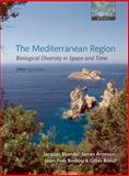 The Mediterranean Region : Biological Diversity Through Time and Space, Blondel, Jacques and Aronson, James, 0199557985