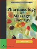 Pharmacology for Massage Therapy, Wible, Jean M., 0781747988