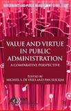 Value and Virtue in Public Administration : A Comparative Perspective, , 113738798X