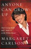 Anyone Can Grow Up, Margaret Carlson, 1416567984