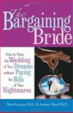 The Bargaining Bride, Shirit Kronzon and Andrew Ward, 1564147983