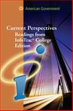 Current Perspectives American Government Infotrac Reader, Wadsworth Staff, 0495007986