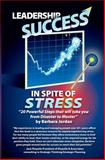 Achieve Success in Spite of Stress, Barbara Jordan, 1439257981