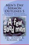Men's Day Sermon Outlines S, Dr. Joseph R., Joseph Rogers,, 1463777981