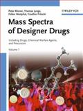 Mass Spectra of Designer Drugs : Including Precursors, Medicinal Drugs and Chemical Warfare Agents, Rösner, Peter and Fritschi, Giselher, 3527307982
