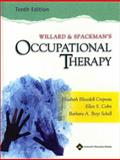 Willard and Spackman's Occupational Therapy, Willard, Helen S. and Crepeau, Elizabeth Blesedell, 0781727987