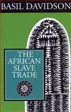 The African Slave Trade, Davidson, Basil, 0852557981