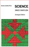 Science since Babylon, Price, Derek De Solla, 0300017987