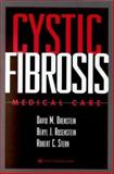 Cystic Fibrosis : Medical Care, Orenstein, David M. and Stern, Robert C., 0781717981