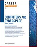 Career Opportunities in Computers and Cyberspace, Third Edition, Henderson, Harry, 0816077983