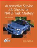 Automotive Service Job Sheets for NATEF Task Mastery, Hadfield, Chris, 1111137986