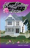 Rose Cottage Farms, JoAnne Jensen, 1495367983