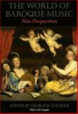 The World of Baroque Music : New Perspectives, , 025334798X