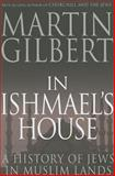 In Ishmael's House, Martin Gilbert, 0300177984