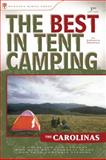 The Best in Tent Camping: the Carolinas, Johnny Molloy, 0897327985