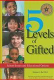 5 Levels of Gifted, Deborah Ruf, 0910707987