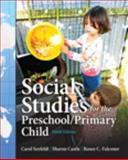 Social Studies for the Preschool/Primary Child 9th Edition