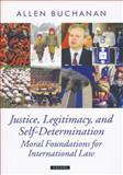 Justice, Legitimacy, and Self-Determination, Allen Buchanan, 0199297983