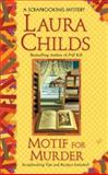 Motif for Murder, Laura Childs, 0425217981