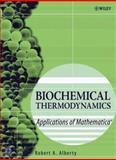 Biochemical Thermodynamics Vol. 48 : Applications of Mathematica, Alberty, Robert A., 0471757985