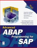 Advanced ABAP Programming for SAP, Gareth DeBruyn and Robert Lyfareff, 0761517987