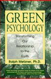 Green Psychology, Ralph Metzner, 0892817984