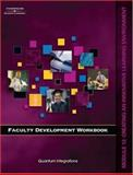 Faculty Development Workbook : Creating an Innovated Learning Environment, Solomon, Amy and Quantum Integrations Staff, 1418047988