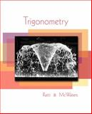 Trigonometry, Ratti, J. S. and McWaters, Marcus S., 0321567986