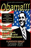 Obama!!! the Complete Anthology of His Talent, Expertise and Accomplishments, Scoop Nyt, 0982827989