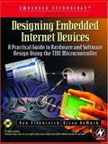Designing Embedded Internet Devices, DeMuth, Brian and Eisenreich, Dan, 1878707981