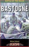 Bastogne, Michael Tolhurst, 0850527988