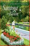 Saratoga in Bloom, Janet Loughrey, 0892727985
