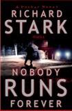 Nobody Runs Forever, Richard Stark, 0892967986
