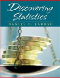 Discovering Statistics : (with Student CD and Tables and Formula Card), Larose, Daniel, 1429227982