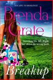 The Breakup, Brenda Grate, 1480167983