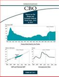 February 2013 CBO Report on the Budget and Economic Outlook: Fiscal Years 2013 To 2023, Congress of the United States Congressional Budget Office, 1482387980