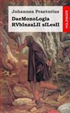 DaeMonoLogia RVbInzaLII SILesII, Johannes Praetorius, 1499147988
