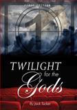 Twilight for the Gods, Tucker, Jack, 1626617988