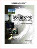 The National Weather Service Modernization and Associated Restructuring : A Retrospective Assessment, Assessment of the National Weather Service's Modernization Program Committee and National Research Council Staff, 0309217989
