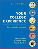 Your College Experience Concise Edition : Strategies for Success, Gardner, John N. and Barefoot, Betsy O., 0312637985