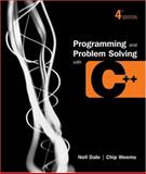 Programming and Problem Solving with C++ 9780763707989