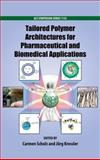 Tailored Polymer Architectures for Pharmaceutical and Biomedical Applications, , 0841227985