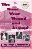The Music Went 'Round and Around, John Vacha, 0873387988