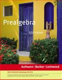 Prealgebra, Enhanced Edition (with Enhanced WebAssign 1-Semester Printed Access Card), Aufmann, Richard N. and Lockwood, Joanne, 1439047987