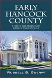 Early Hancock County, Russell B. Guerin, 1478727985