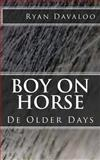 Boy on Horse, Ryan Davaloo, 1494947986