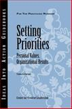 Setting Priorities : Personal Values, Organizational Results, Center for Creative Leadership Staff, 1882197984
