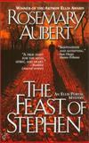 The Feast of Stephen, Rosemary Aubert, 0425177998