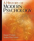 A History of Modern Psychology, Schultz, Duane P. and Schultz, Sydney Ellen, 0495097993