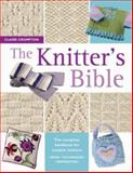 Knitter's Bible, Claire Crompton, 0715317997